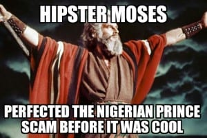 Hipster Moses